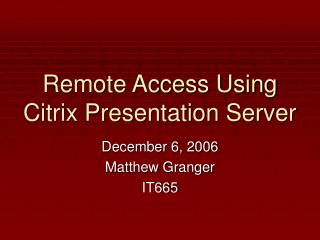 Remote Access Using Citrix Presentation Server