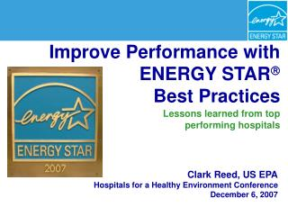 Clark Reed, US EPA Hospitals for a Healthy Environment Conference  December 6, 2007