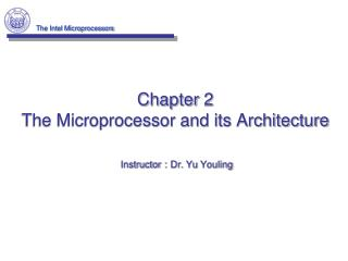 Chapter 2 The Microprocessor and its Architecture
