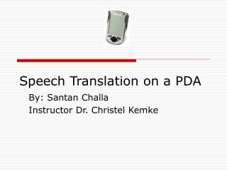 Speech Translation on a PDA
