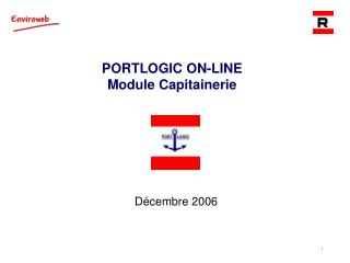 PORTLOGIC ON-LINE Module  Capitainerie