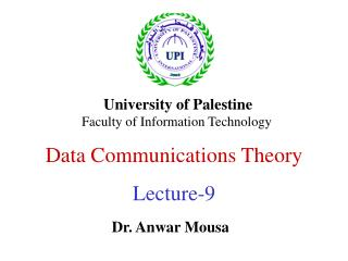 Data Communications Theory Lecture-9