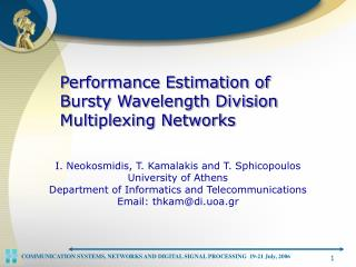 Performance Estimation of Bursty Wavelength Division Multiplexing Networks