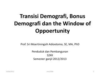 Transisi Demografi, Bonus Demografi dan the Window of Oppoertunity