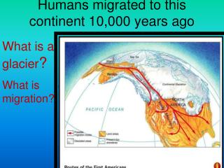 Humans migrated to this continent 10,000 years ago