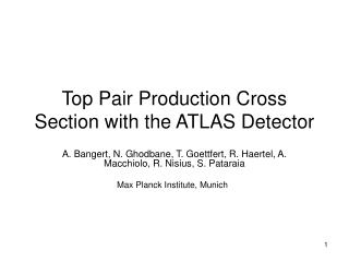 Top Pair Production Cross Section with the ATLAS Detector