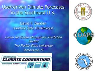 User-driven Climate Forecasts  in the Southeast U.S.