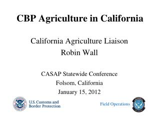 CBP Agriculture in California