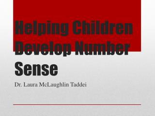 Helping Children Develop Number Sense