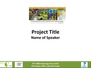 Project Title Name of Speaker