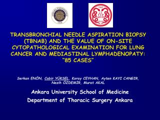 Ankara University School of Medicine  Department of Thoracic Surgery Ankara
