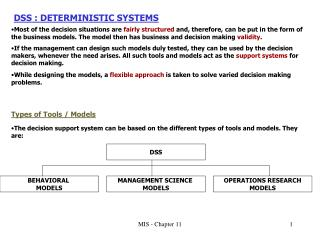 DSS : DETERMINISTIC SYSTEMS