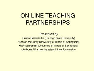 ON-LINE TEACHING PARTNERSHIPS