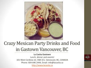 Best Crazy Party Drinks and Food in Downtown Vancouver BC