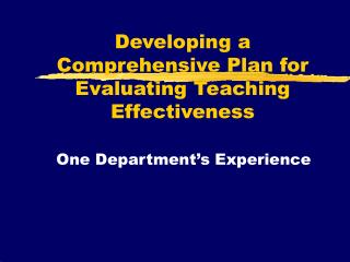 Developing a Comprehensive Plan for Evaluating Teaching Effectiveness
