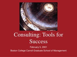 Consulting: Tools for Success