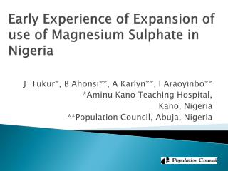 Early Experience of Expansion of  use of Magnesium Sulphate in Nigeria