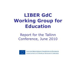 LIBER GdC Working Group for Education