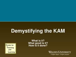 Demystifying the KAM