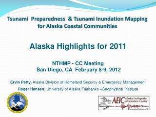 Tsunami  Preparedness  & Tsunami  Inundation Mapping  for Alaska Coastal  Communities