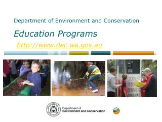 Department of Environment and Conservation Education Programs dec.wa.au