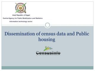 Dissemination of census data and Public  housing