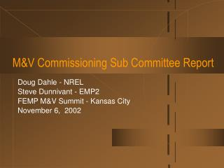 M&V Commissioning Sub Committee Report