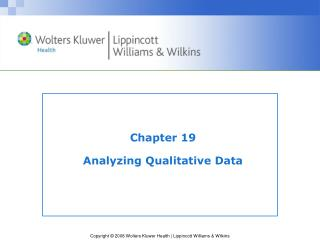 Chapter 19 Analyzing Qualitative Data