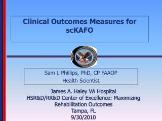 Clinical Outcomes Measures for scKAFO