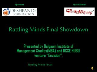 Rattling Minds Final Showdown