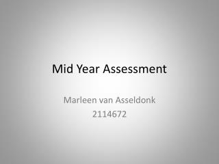 Mid Year Assessment