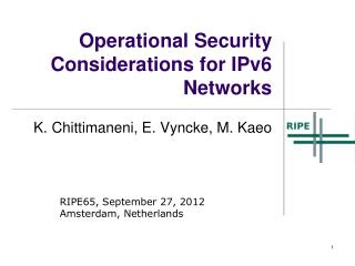 Operational Security Considerations for IPv6 Networks