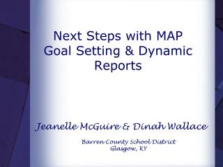 Next Steps with MAP Goal Setting & Dynamic Reports