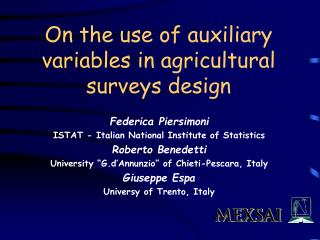 On the use of auxiliary variables  in agricultural surveys design