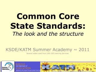 Common Core State Standards: The look and the structure