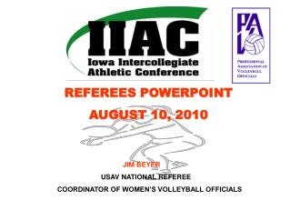 REFEREES POWERPOINT AUGUST 10, 2010