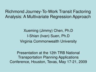 Richmond Journey-To-Work Transit Factoring Analysis: A Multivariate Regression Approach