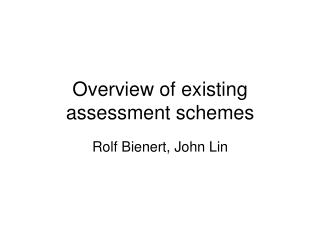 Overview of existing assessment schemes