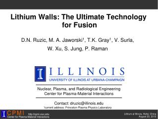 Lithium Walls: The Ultimate Technology  for Fusion