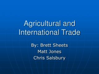 Agricultural and International Trade