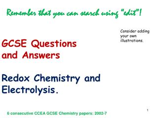GCSE Questions  and Answers Redox Chemistry and  Electrolysis.