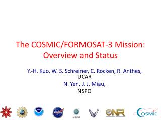 The COSMIC/FORMOSAT-3 Mission: Overview and Status