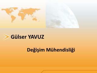 Gülser YAVUZ
