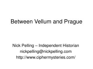 Between Vellum and Prague