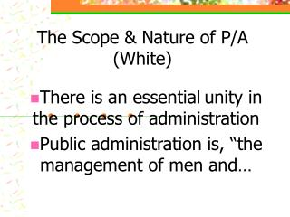 The Scope & Nature of P/A (White)