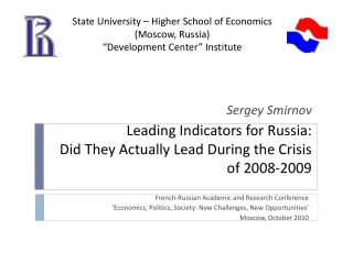 Leading Indicators for Russia: Did They Actually Lead During the Crisis of 2008-2009