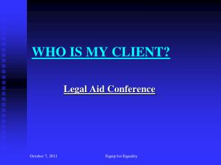 WHO IS MY CLIENT?