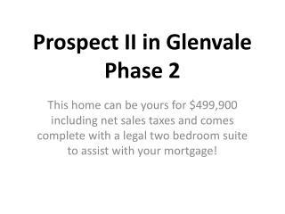 Westhills' Prospect II in Glenvale Phase 2