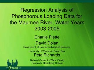 Regression Analysis of Phosphorous Loading Data for the Maumee River, Water Years 2003-2005