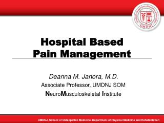 Hospital Based  Pain Management
